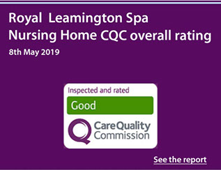 "Royal Leamington Spa Nursing Home CQC overall rating ""Good"" with link the the latest CQC report of 8th May 2019"